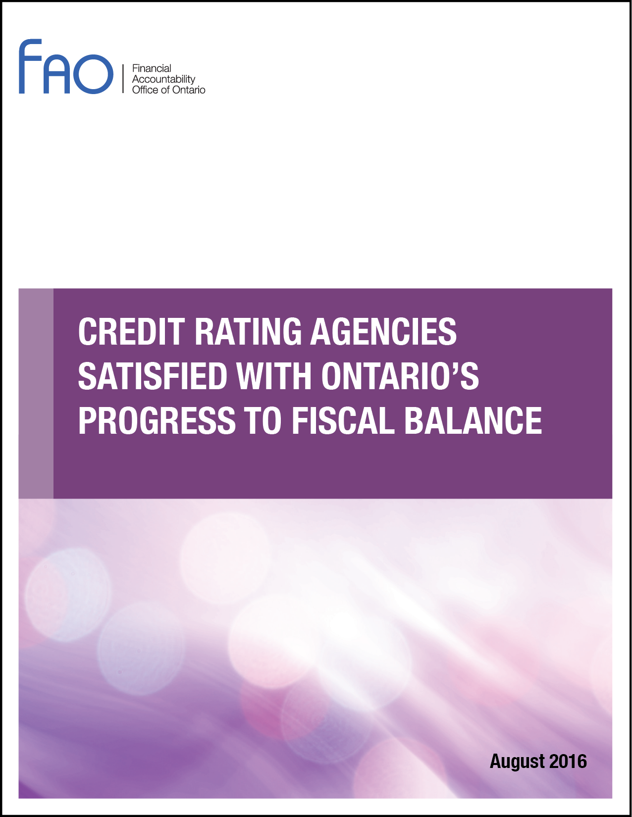 Credit Rating Agencies Satisfied with Ontario's Progress to Fiscal Balance