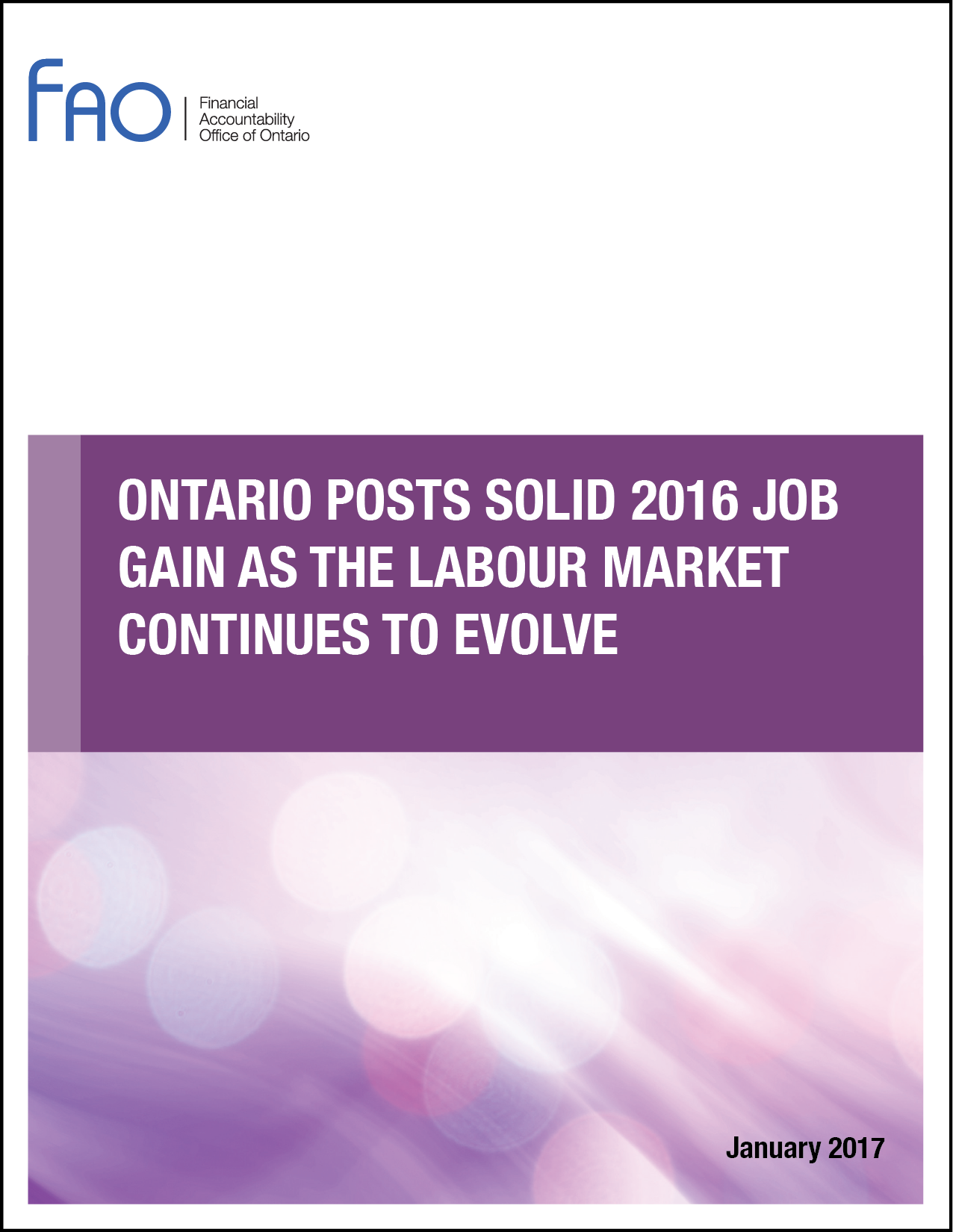 Ontario Posts Solid 2016 Job Gain as the Labour Market Continues to Evolve