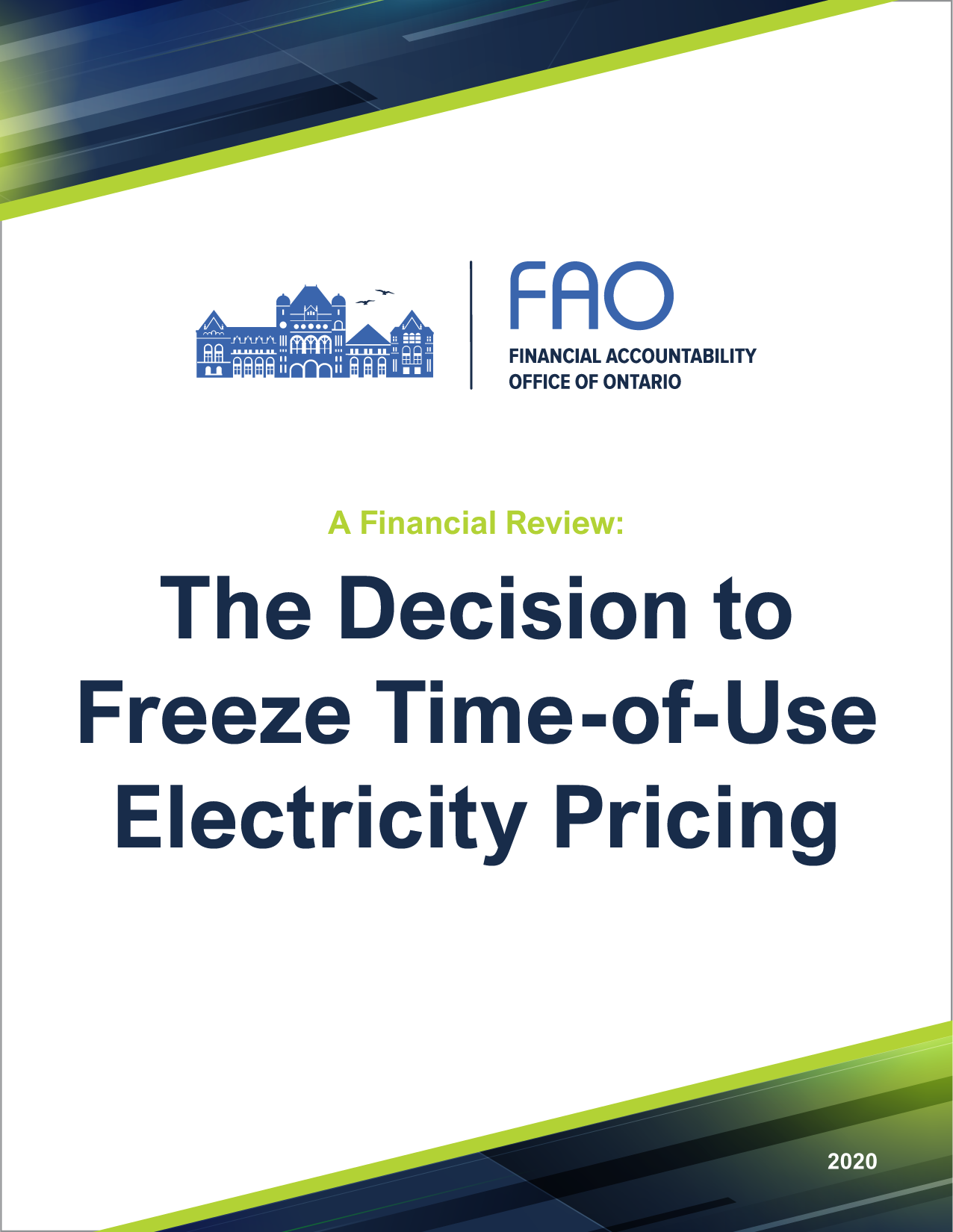 A Financial Review: The Decision to Freeze Time-Of-Use Electricity Pricing